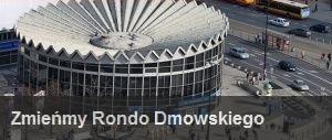 Zmieńmy Rondo Dmowskiego